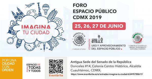 Imagina tu Ciudad, un espacio de análisis sobre el Espacio Público de la CDMX