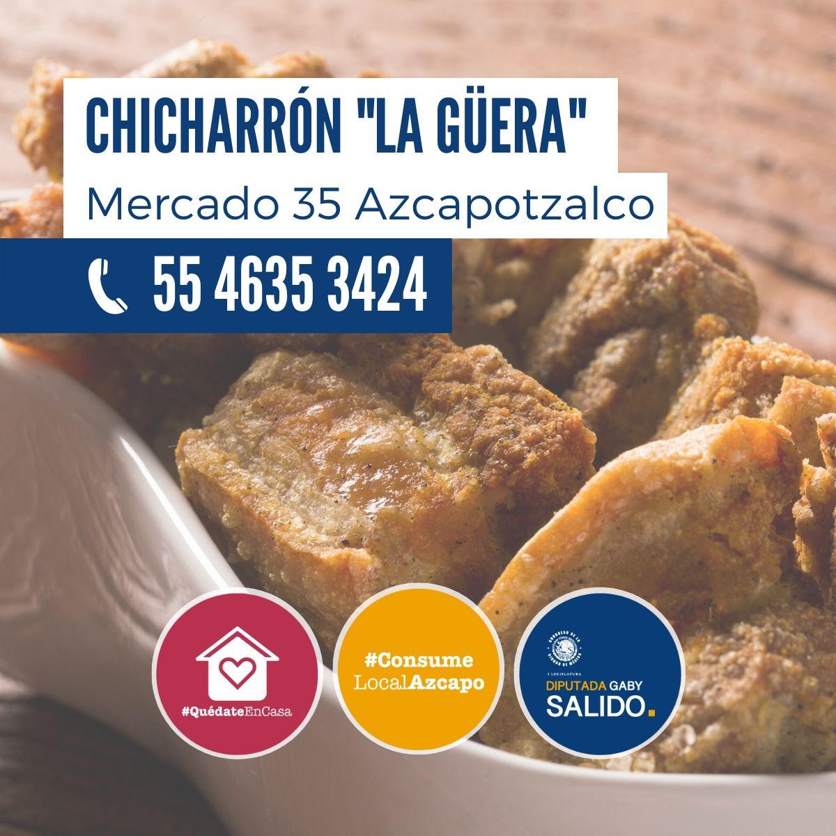 """Chicharrón """"La Güera"""""""